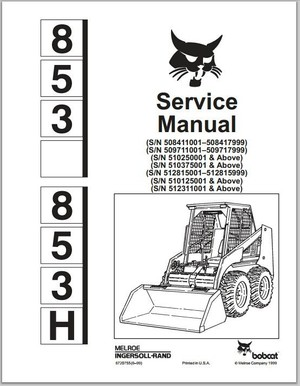 Bobcat 853 853H Skid Steer Loader Service Repair Workshop Manual DOWNLOAD