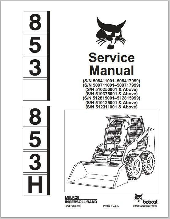 Bobcat 853 853H Skid Steer Loader Service Repair Workshop Manual DOWNLOAD