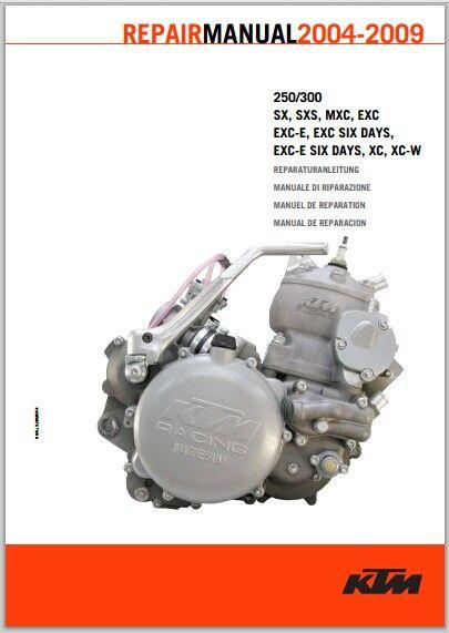 2004 2009 ktm 250 300 sx sxs mxc exc exc e exc si rh sellfy com ktm 300 exc workshop manual free download 2012 ktm 300 exc workshop manual