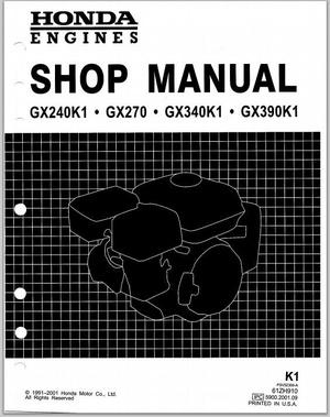 Honda engines GX240K1 GX270 GX340K1 GX390K1 repair shop manual