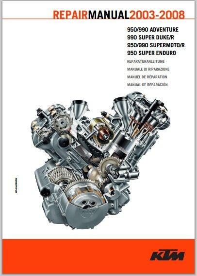 2003-2008 KTM 950 990 ADVENTURE, 990 Super Duke / R, Supermoto / R Super Enduro Repair Manual