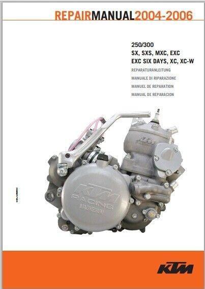 2004-2006 KTM 250 300 sx mxc exc ex Service Repair Manual download pdf