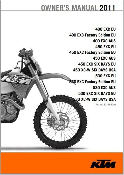 2011 KTM 400 EXC, 450 EXC , 450 EXC SIX DAYS, 450 , 530 EXC,XC-W SIX DAYS  Owner Manual Download