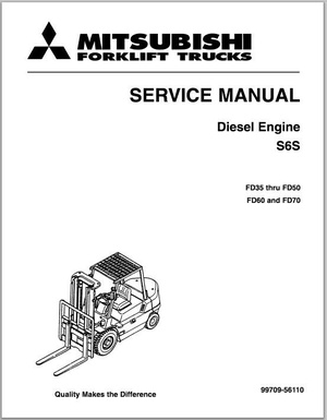 Mitsubishi Diesel engine S6S service manual FD35 thru FD50 a& FD60 and FD70 Service manual