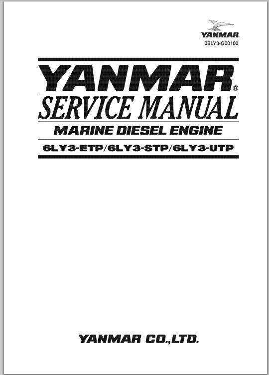 Yanmar Marine Diesel Engine 6LY3-ETP, 6LY3-STP, 6LY3-UTP FACTORY SERVCIE  REPAIR MANUAL