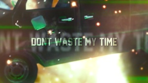 Dont Waste My Time Project Files