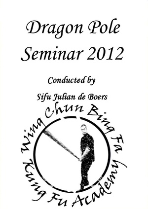 Edge Weapon Seminar 2010 - Wing Chun Bing Fa