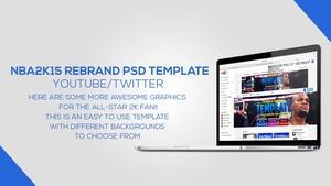 NBA2K15 Youtube/Twitter Rebrand PSD Template