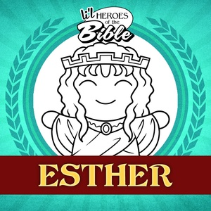 L'il Heroes of the Bible: Esther