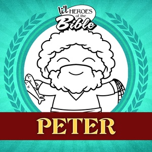 L'il Heroes of the Bible: Peter