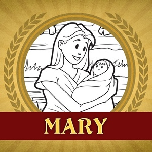 The Heroes of the Bible Coloring Pages: Mary