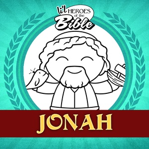L'il Heroes of the Bible: Jonah