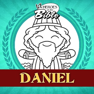 L'il Heroes of the Bible: Daniel