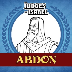 The Judges of Israel: Abdon