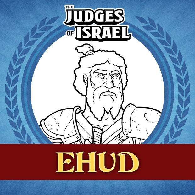 The Judges of the Bible: Ehud