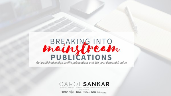 Breaking Into Mainstream Publications | Virtual