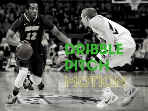 Dribble Pitch Motion