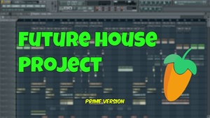 FL - Studio Future House Martin Garrix Style!