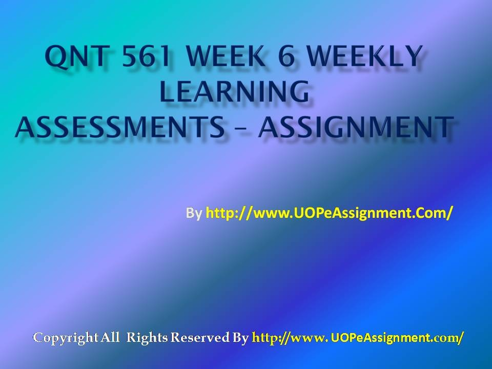 qnt 561 practice math lab week 1 Qnt 561 week 1 practice quiz 1 what is statistics a it is the science that deals with collection, classification, analysis, and interpretation of information or data.