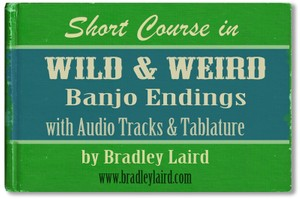 Wild & Weird Banjo Endings + MP3 Tracks