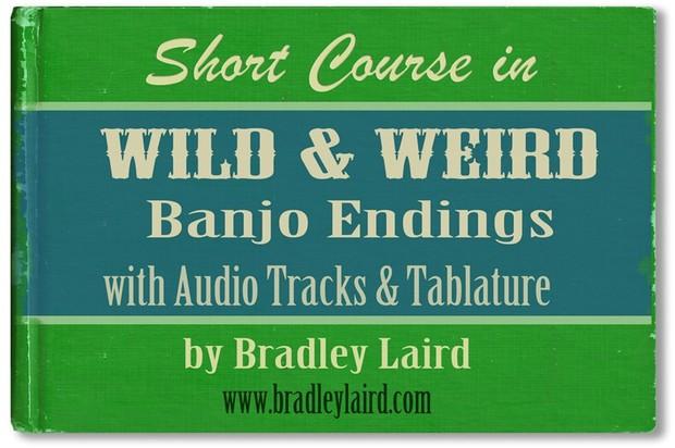 Wild & Weird Banjo Endings + MP3 Tracks