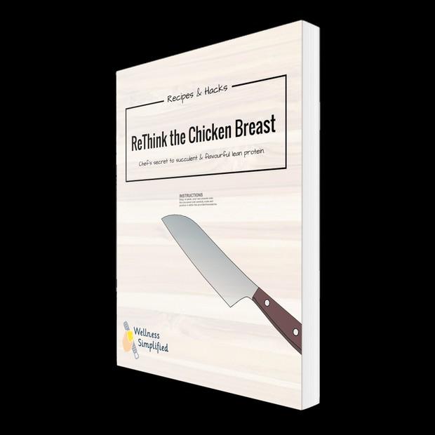 ReThink the Chicken Breast Recipe E-Book Guide