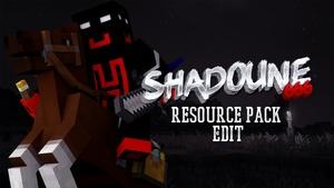 SHADOUNE666 RESOURCE PACK [1.8/1.7]     Hecho por @ItsDhillon16