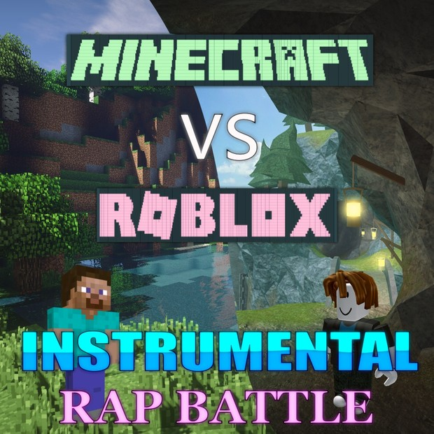 MINECRAFT vs ROBLOX - RAP BATTLE [Instrumental] FL Studio v12.4.2 (64bit)