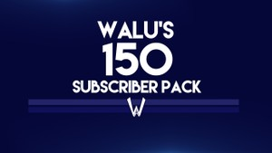 My 150 Subscriber Pack
