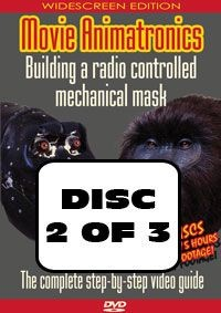 Movie Animatronics - Building a radio controlled mechanical mask DISC 2 OF 3