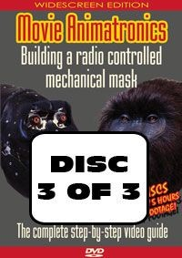 Movie Animatronics - Building a radio controlled mechanical mask - DISC 3 OF 3