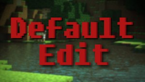 Resource Pack - Default Edit!