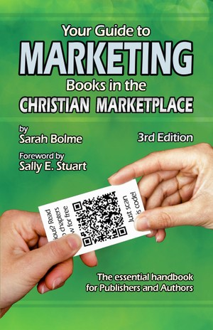 Your Guide to Marketing Books in the Christian Marketplace - Third Edition - EPUB