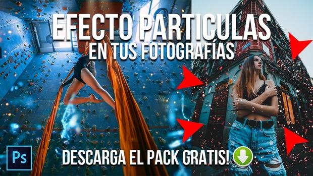 EFECTO PARTÍCULAS EN TUS FOTOGRAFÍAS