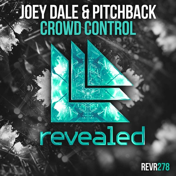 release date: presenting buying new Joey Dale & Pitchback - Crowd Control FL Studio Remake ...