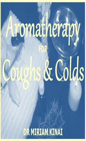 Aromatherapy for Coughs and Colds