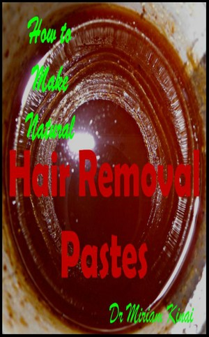 How to Make Natural Hair Removal Pastes