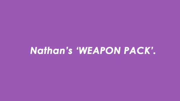 Nathan's Weapon Pack