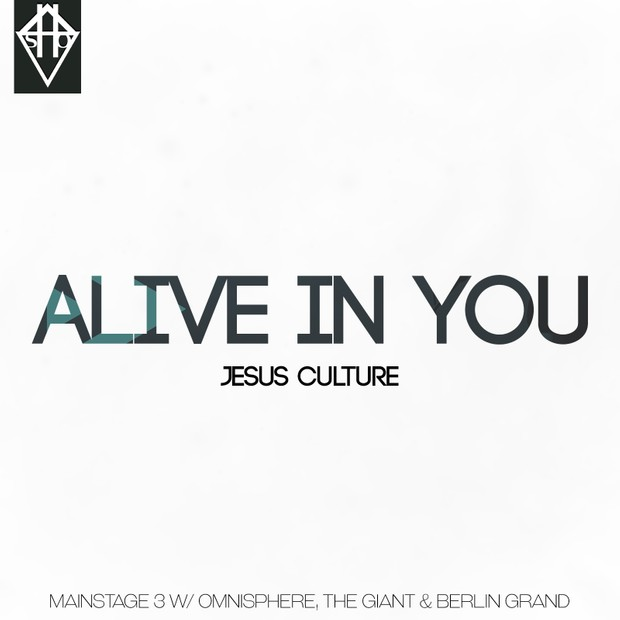 ALIVE IN YOU - JESUS CULTURE MAINSTAGE W/ THE GIANT BERLIN GRAND OMNISPHERE