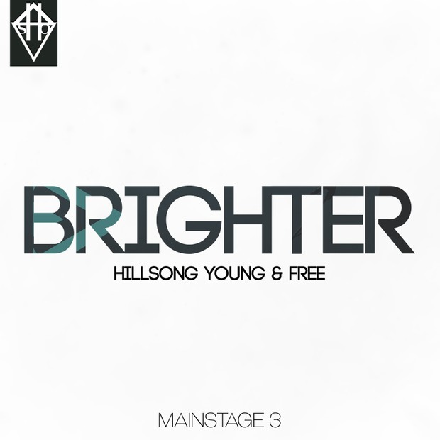 BRIGHTER - HILLSONG YOUNG & FREE PATCH MAINSTAGE