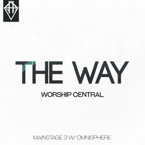 THE WAY - WORSHP CENTRAL PATCH MAINSTAGE