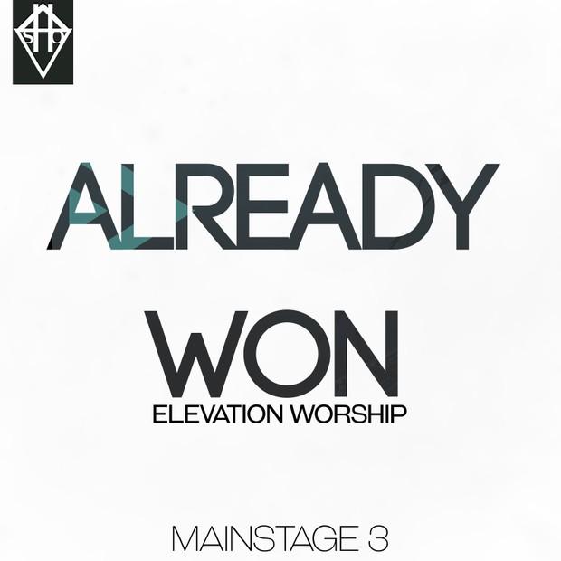 ALREADY WON - ELEVATION WORSHIP PATCH MAINSTAGE 3