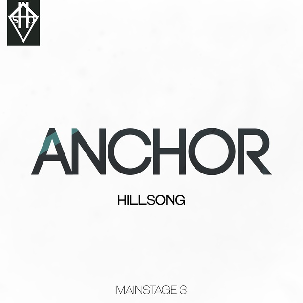 ANCHOR - HILLSONG MAINSTAGE