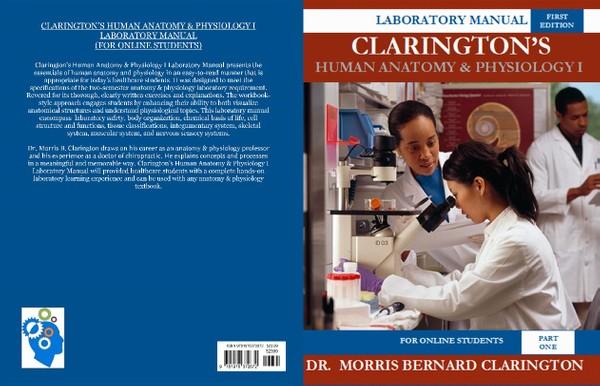 Clarington's Human Anatomy & Physiology I Laboratory Manual (ISBN-13: 978-1978372672)