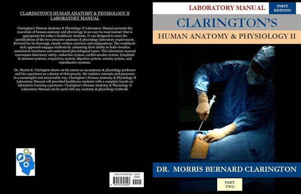 Clarington's Human Anatomy & Physiology II Laboratory Manual (ISBN-13: 978-1979823043)