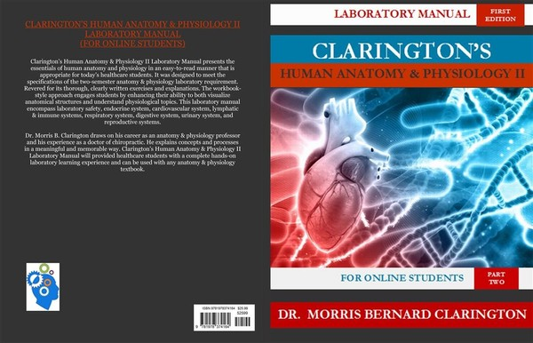 Clarington's Human Anatomy & Physiology II Laboratory Manual (ISBN-13: 978-1978374164)