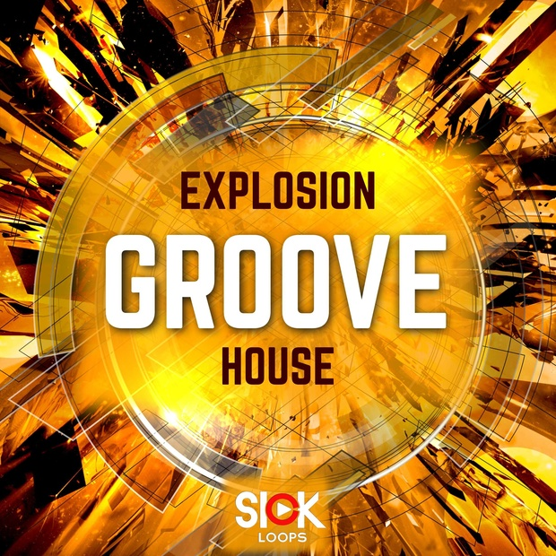 Sick Loops - Explosion Groove House