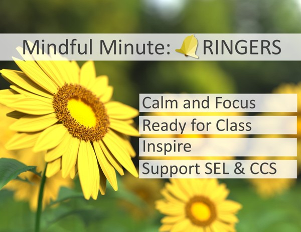 Mindful Minute: Bell Ringers