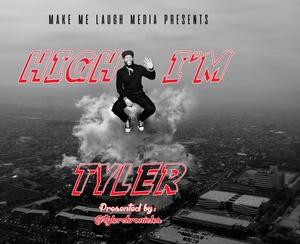 High I'm Tyler
