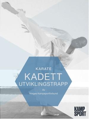 Karate Kadett Utviklingstrapp - Del 1